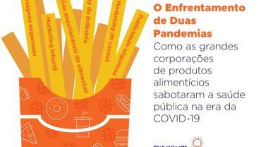 o enfrentamento de duas pandemias